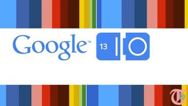 Google I/O 2013 Highlights: Things that matter