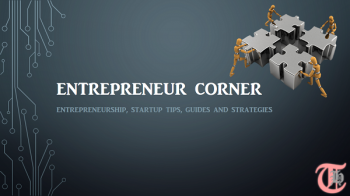 Entrepreneur Corner : What you should know?
