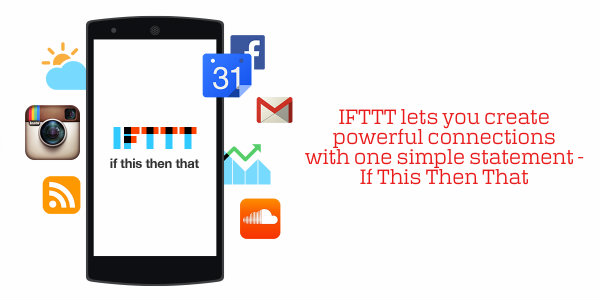 IFTTT on Android helps automate things with powerful new channels