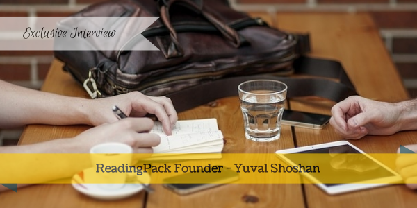 Exclusive Interview ReadingPack Founder Yuval Shoshan