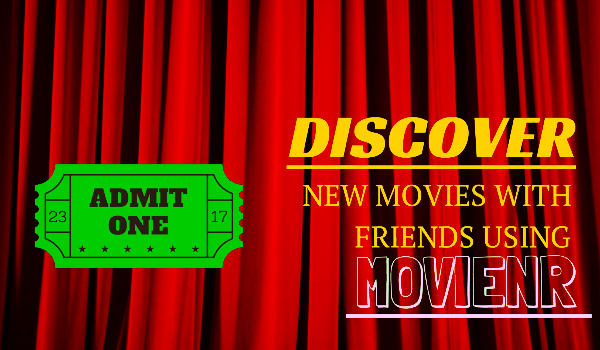 Discover new movies with friends using Movienr