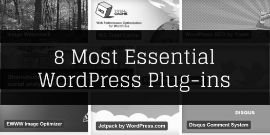 8 Most Essential WordPress Plugins you must use